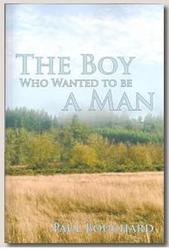 THE BOY WHO WANTED TO BE A MAN